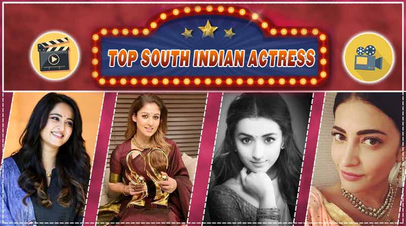 Top South Indian Actress South Indian Actress Name Images