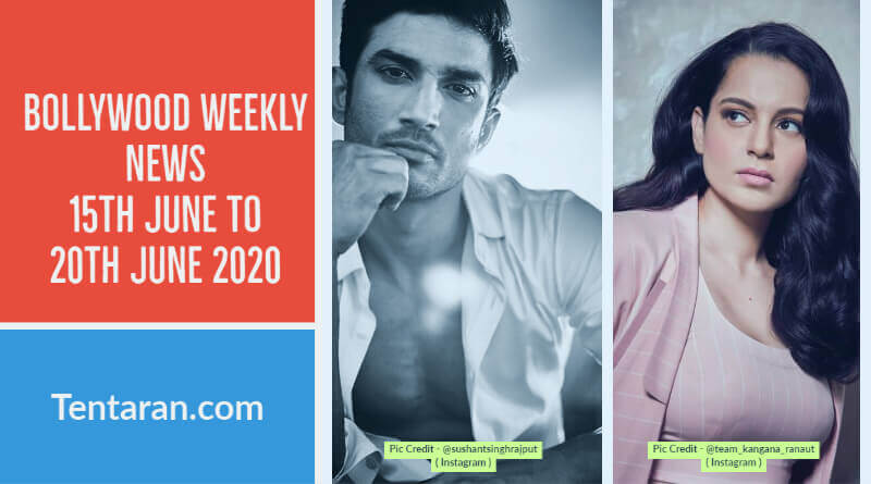 bollywood weekly news 15th to 20th june 2020