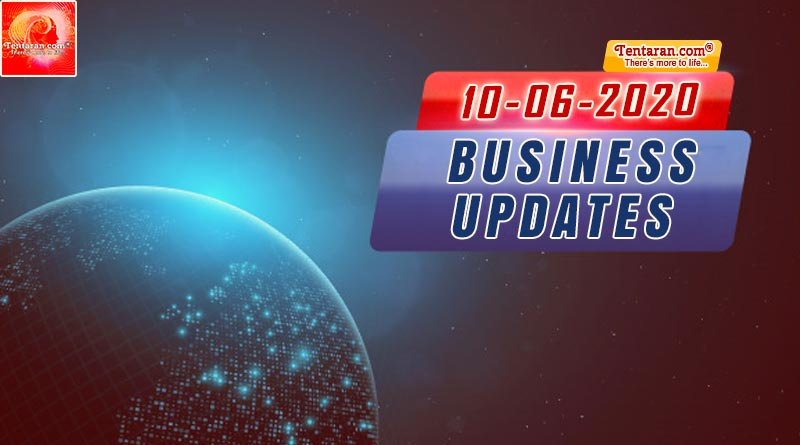 latest india business news 10th june 2020