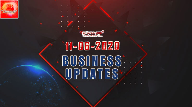 latest india business news 11th june 2020