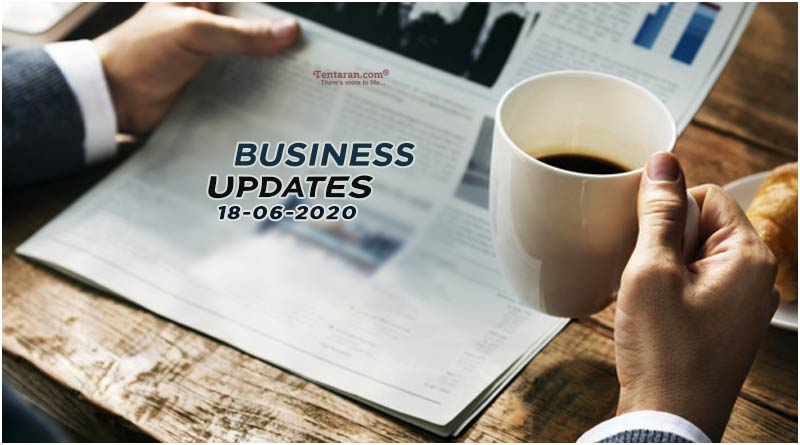 latest india business news 18th june 2020