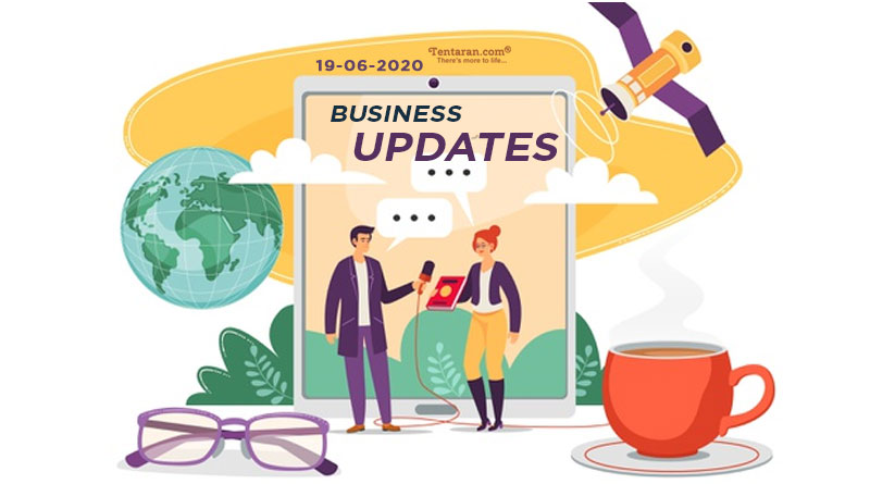 latest india business news 19th june 2020