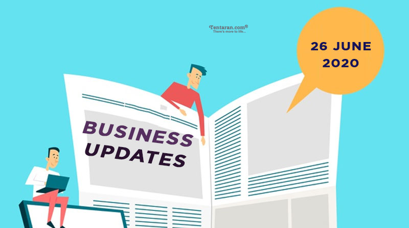latest india business news 26th june 2020