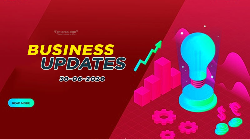 latest india business news 30th june 2020