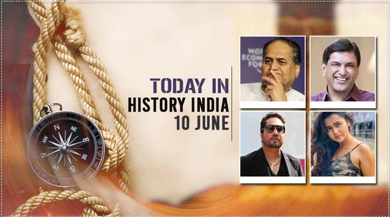 today in history india 10 june