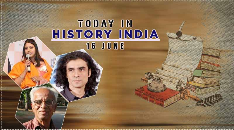 today in history india 16 june.'