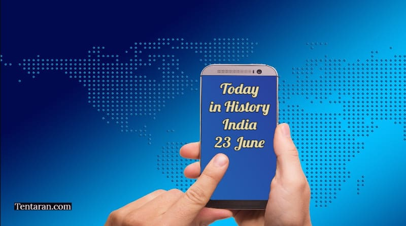 today in history india 23 june