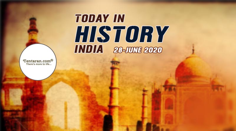 today in history india 28 june