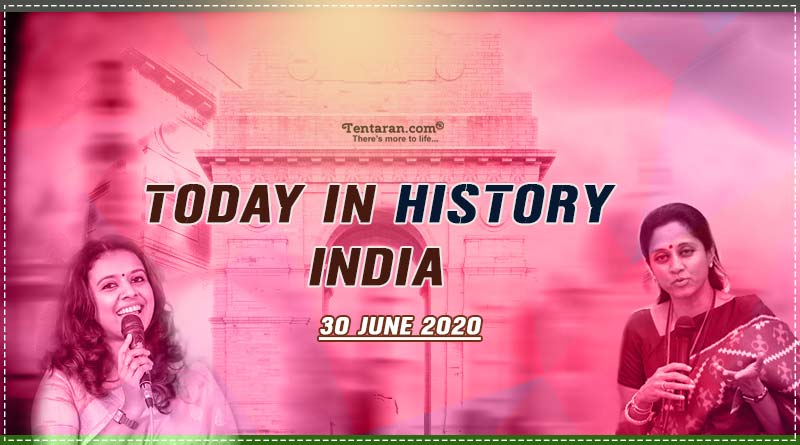 today in history india 30 june