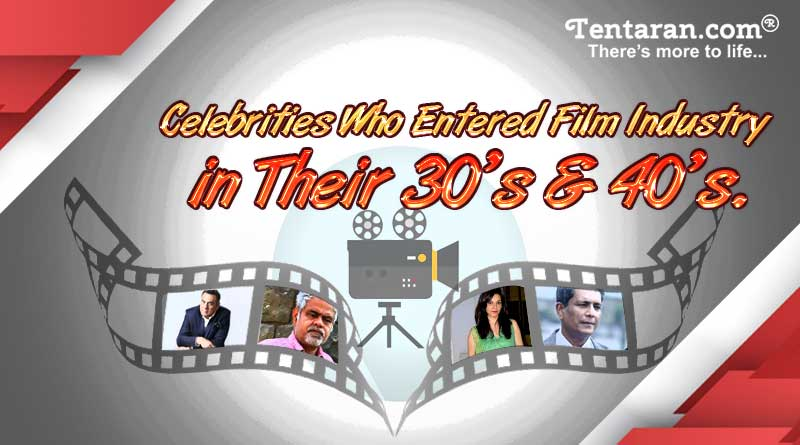 celebrities who entered film industry in their 30s and 40s