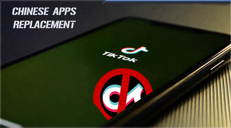 chinese apps replacement