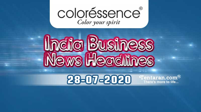 latest india business news 28th july 2020