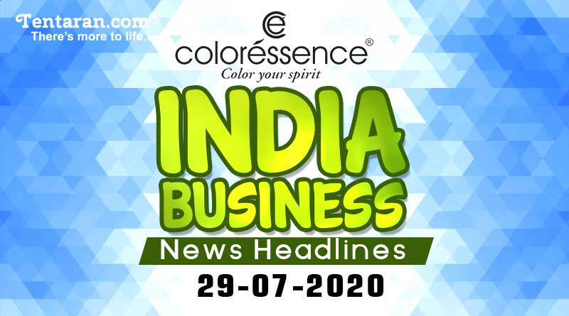 latest india business news 29th july 2020