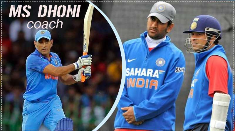 ms dhoni role model and coach