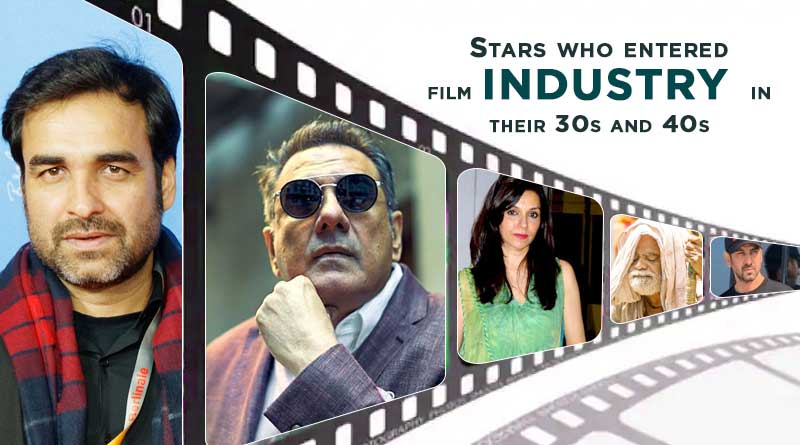 stars who entered film industry in their 30s and 40s