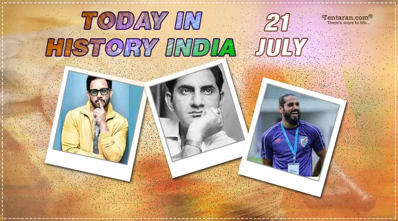 today in history india 21 july