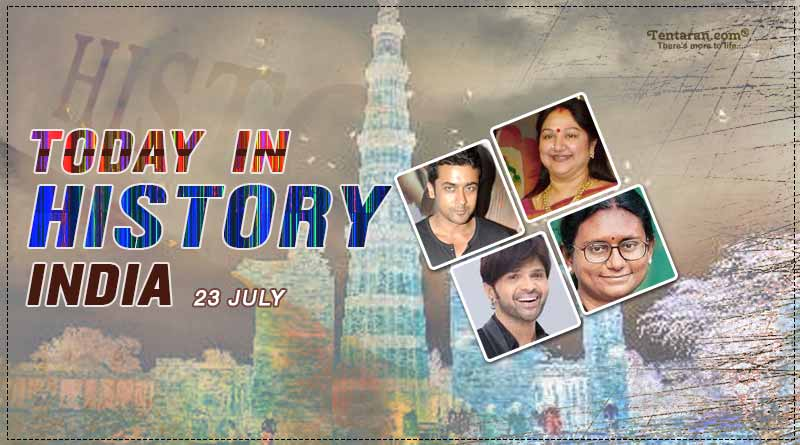 today in history india 23 july