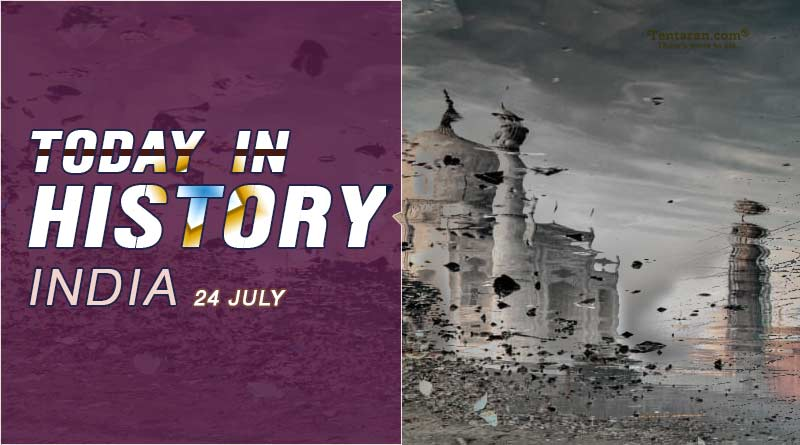 today in history india 24 july