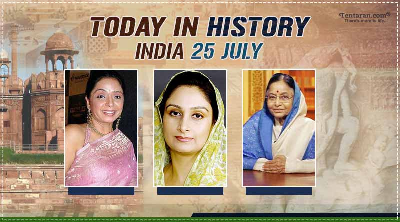 today in history india 25 july