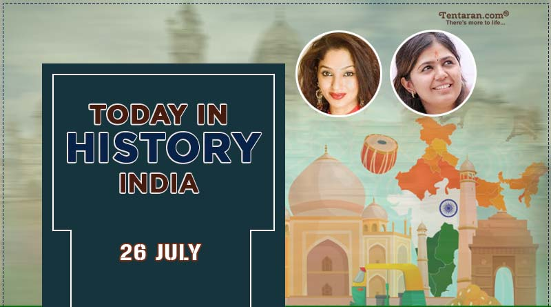 today in history india 26 july