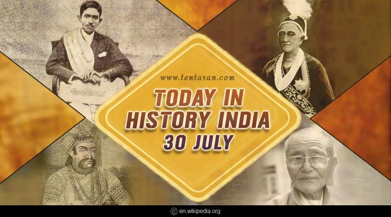 today in history india 30 july