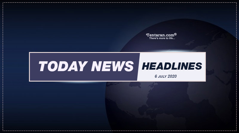 today news headlines 6th july 2020