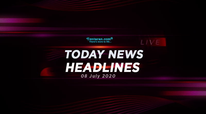 today news headlines 8th july 2020