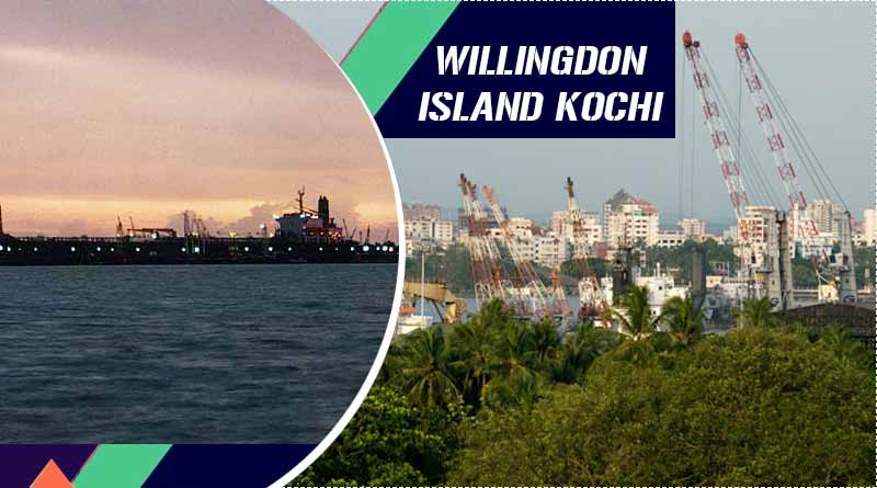 willingdon island kochi