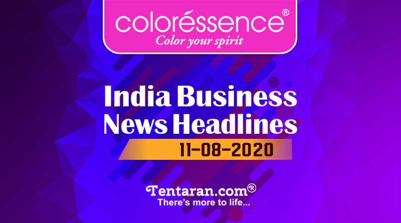 latest india business news 11th august 2020