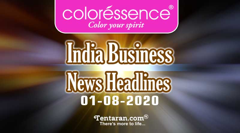 latest india business news 1st august 2020