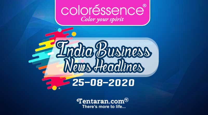 latest india business news 25th august 2020