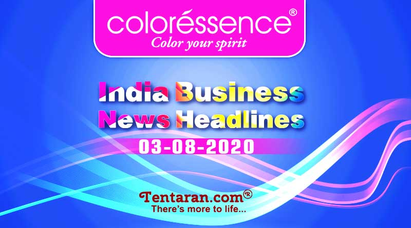 latest india business news 3rd august 2020