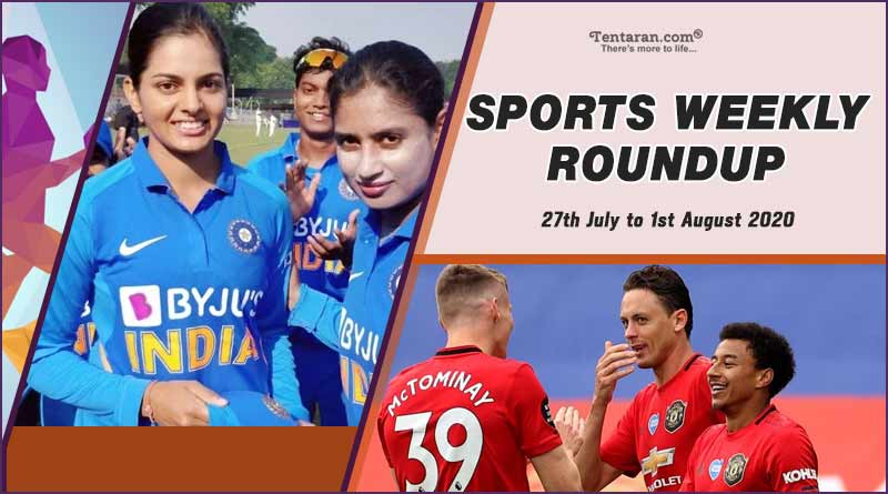 sports weekly roundup 27th july to 1st august 2020