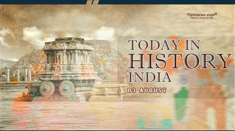 today in history india 3 august