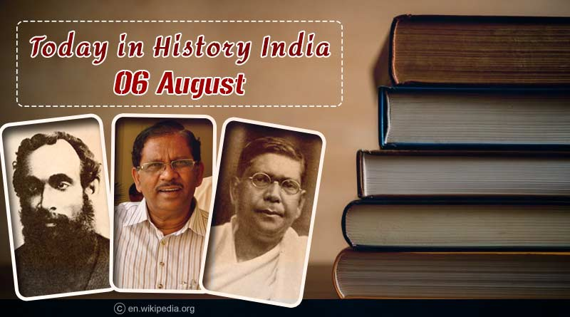 today in history india 6 august