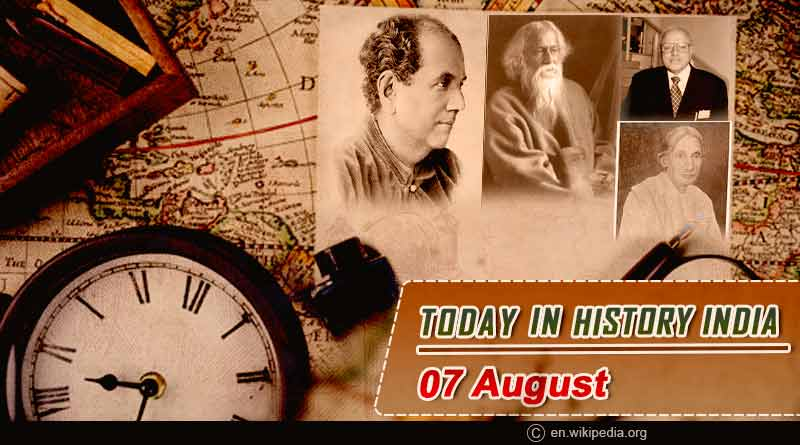 today in history india 7 august