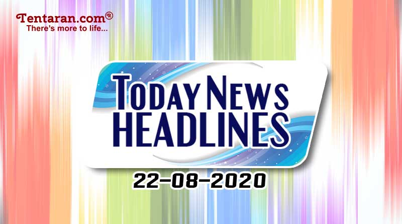 today news headlines 22nd august 2020