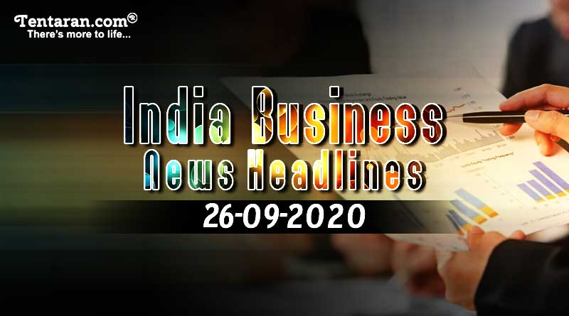 Latest India Business News 26th September 2020