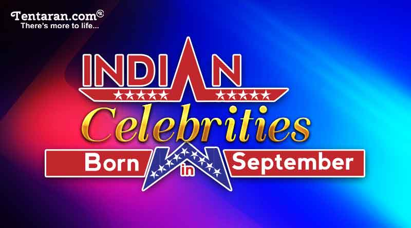 Famous Indian celebrities birthday in September
