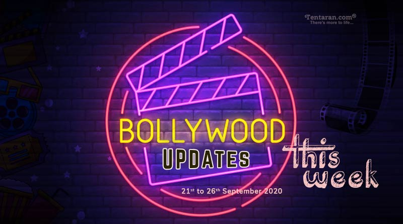bollywood weekly news 21st to 26th september 2020
