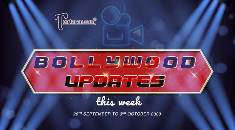 bollywood weekly news 28th sept to 3rd october 2020