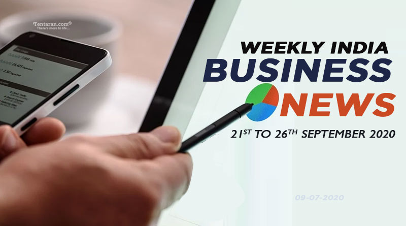 india business news weekly roundup 21st to 26th september 2020