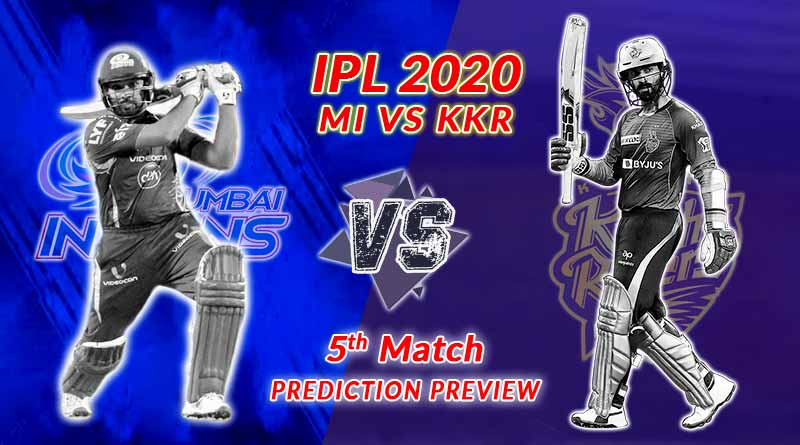 IPL 2020 KKR vs MI 5th match dream 11 prediction, team ...