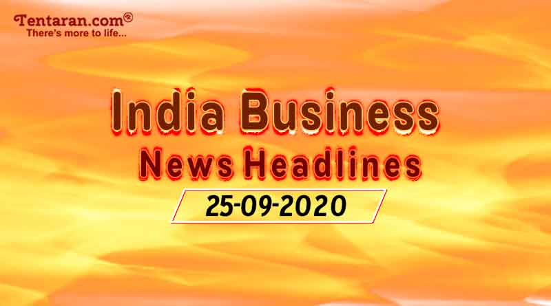 latest india business news 25th september 2020