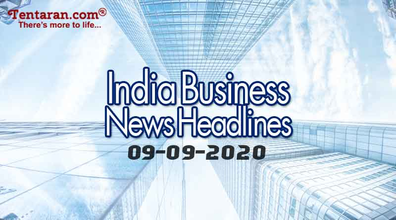 latest india business news 9th september 2020
