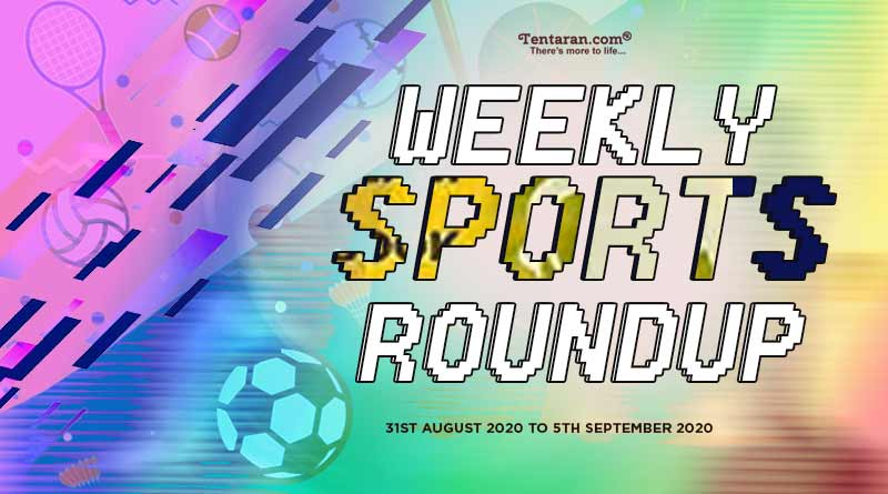 sports weekly roundup 31st august to 5th september 2020