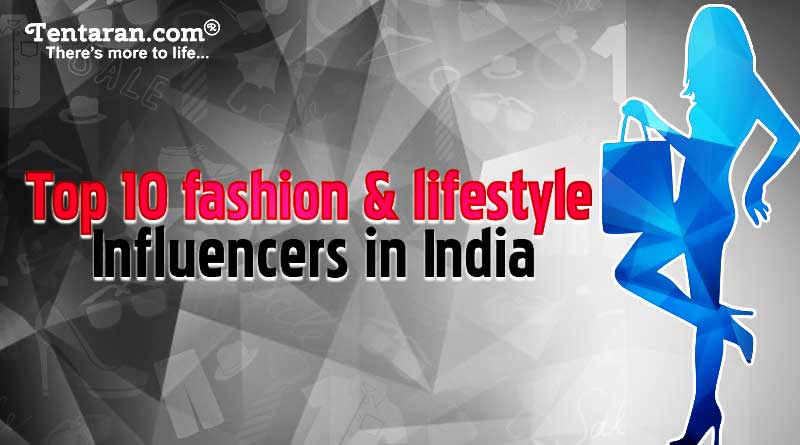 top 10 fashion and lifestyle influencers in india