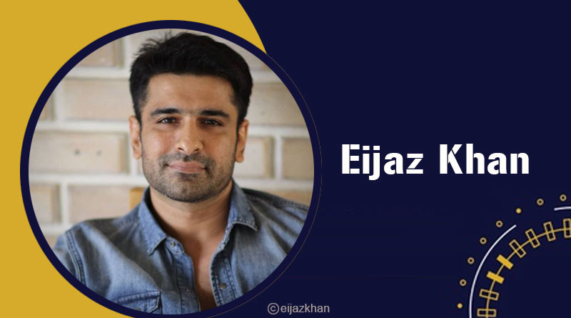 facts about eijaz khan