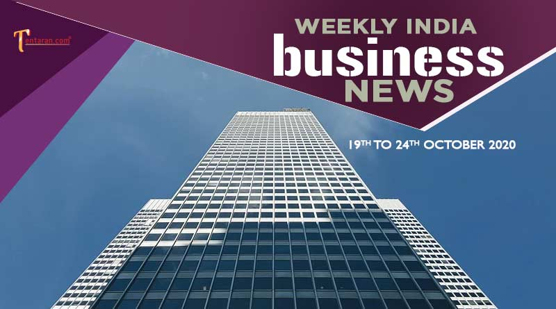 india business news weekly roundup 19th to 24th october 2020