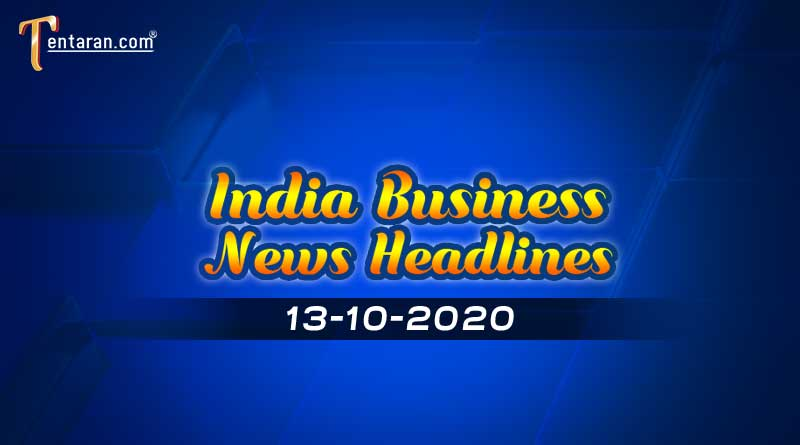 latest india business news 13th october 2020